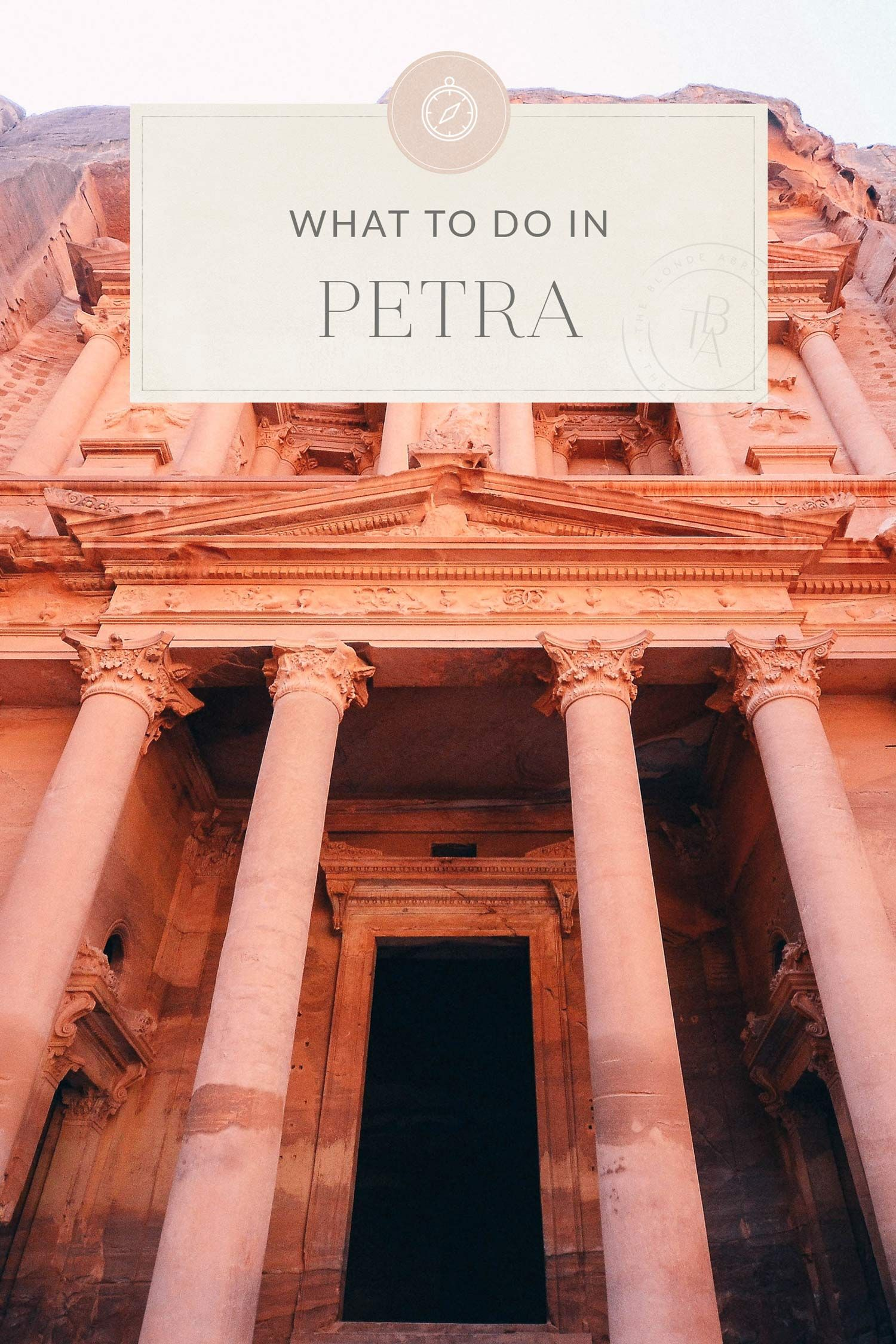 The Ultimate Petra Travel Guide Travel Guide Travel Tips