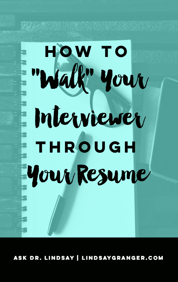 how to walk your interviewer through your resume job interviews