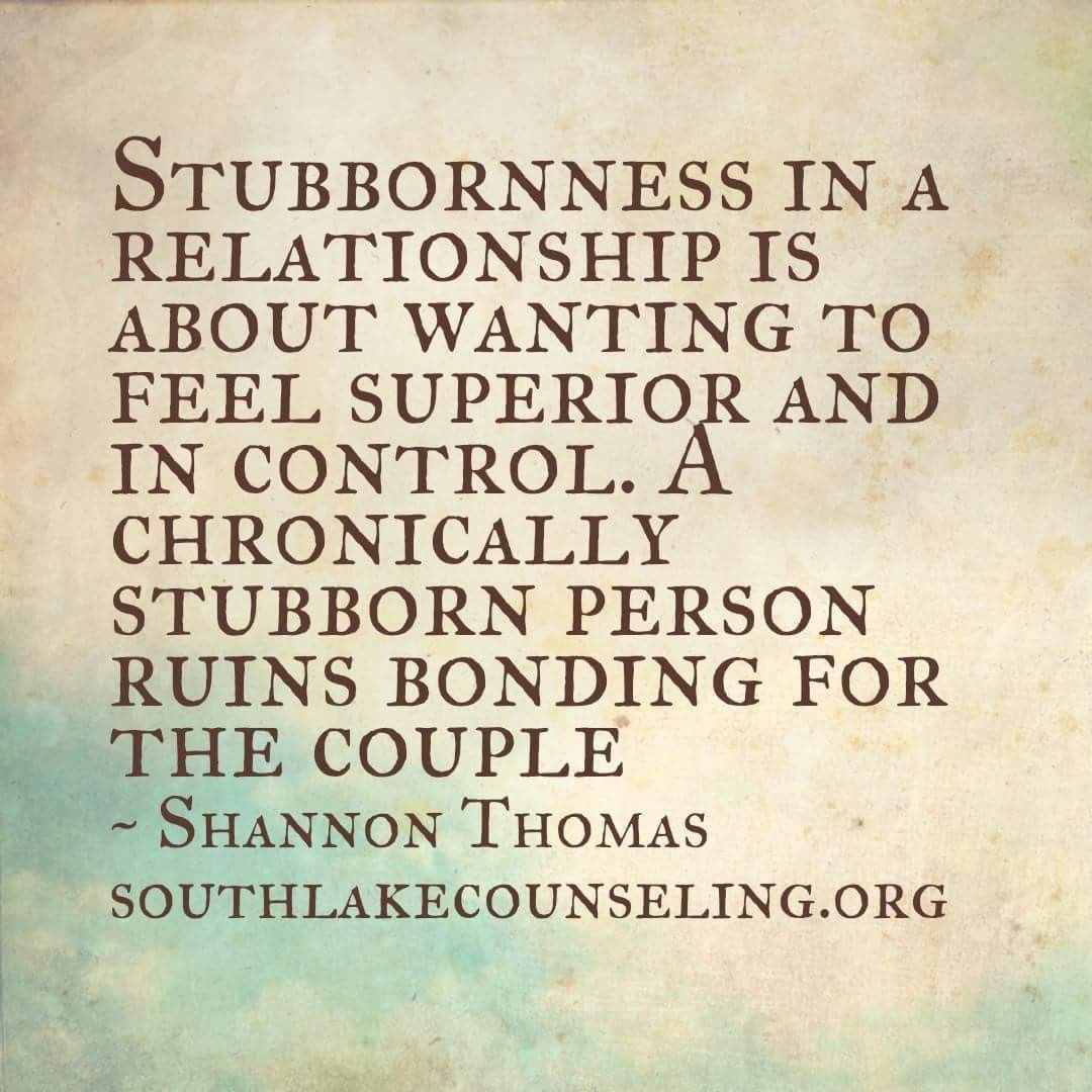 Stubbornness in a relationship