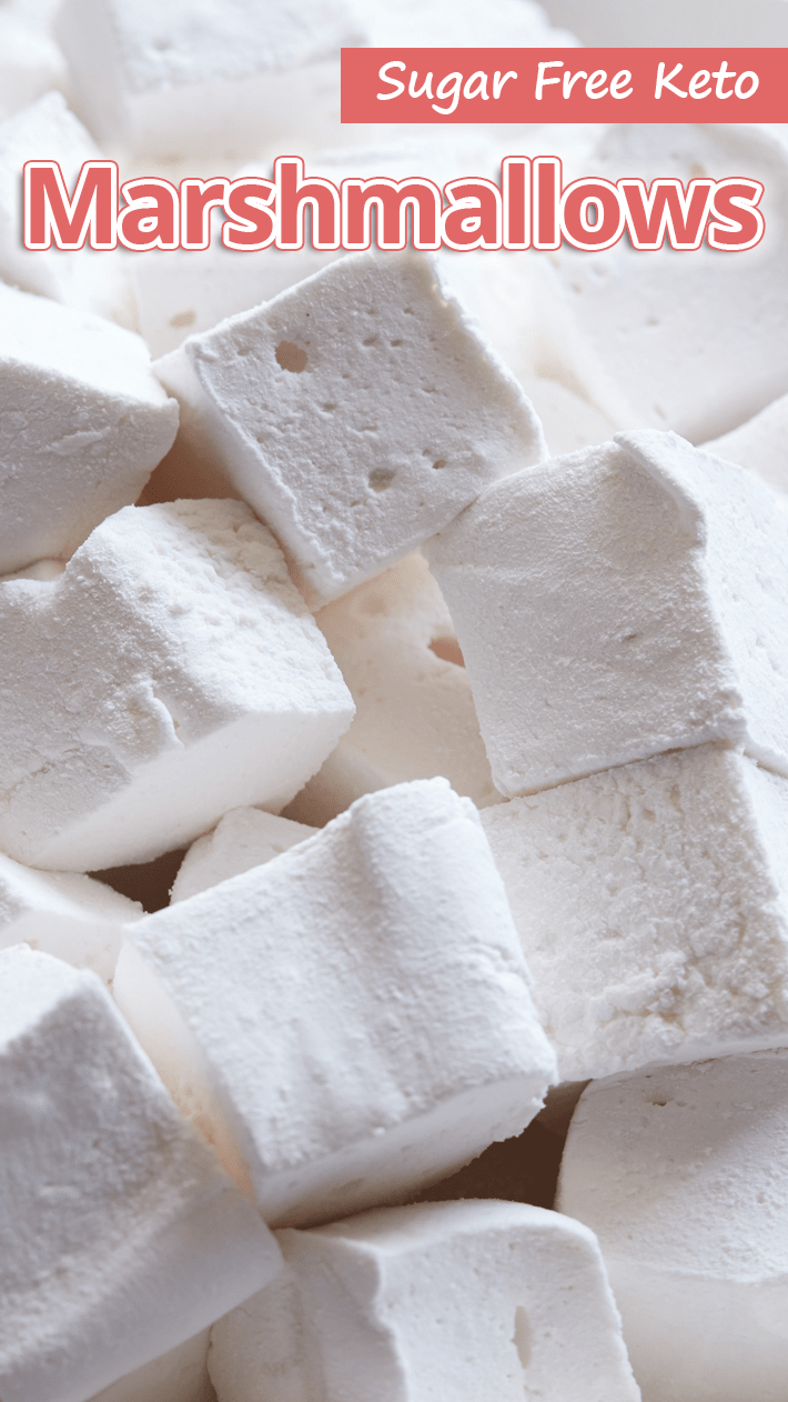 Sugar-Free Keto Marshmallows - Recommended Tips #sugarfreedesserts