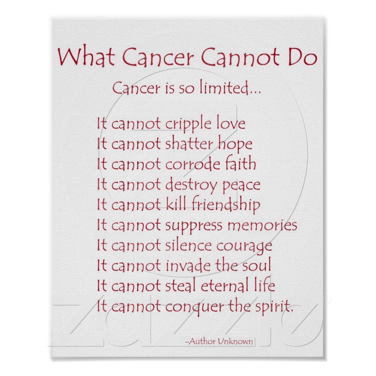 what cancer cannot do At the american cancer society, we're on a mission to free the world from cancer until we do, we'll be funding and conducting research, sharing expert information, supporting patients, and spreading the word about prevention all so you can live longer and better whether we're working in a.