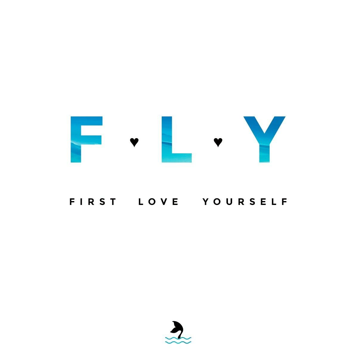 First Love Yourself FLY | me | Quotes, Wallpaper quotes, Tattoo quotes