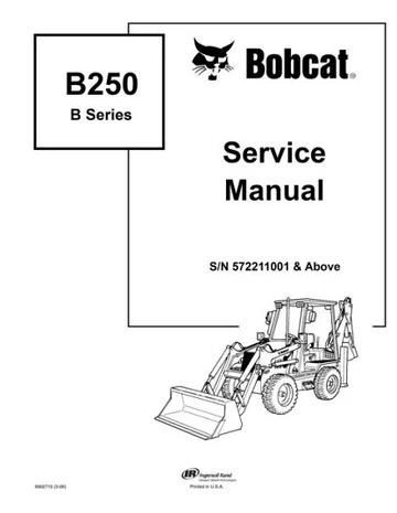 Bobcat B250 Loader Backhoe Service Repair Manual Download