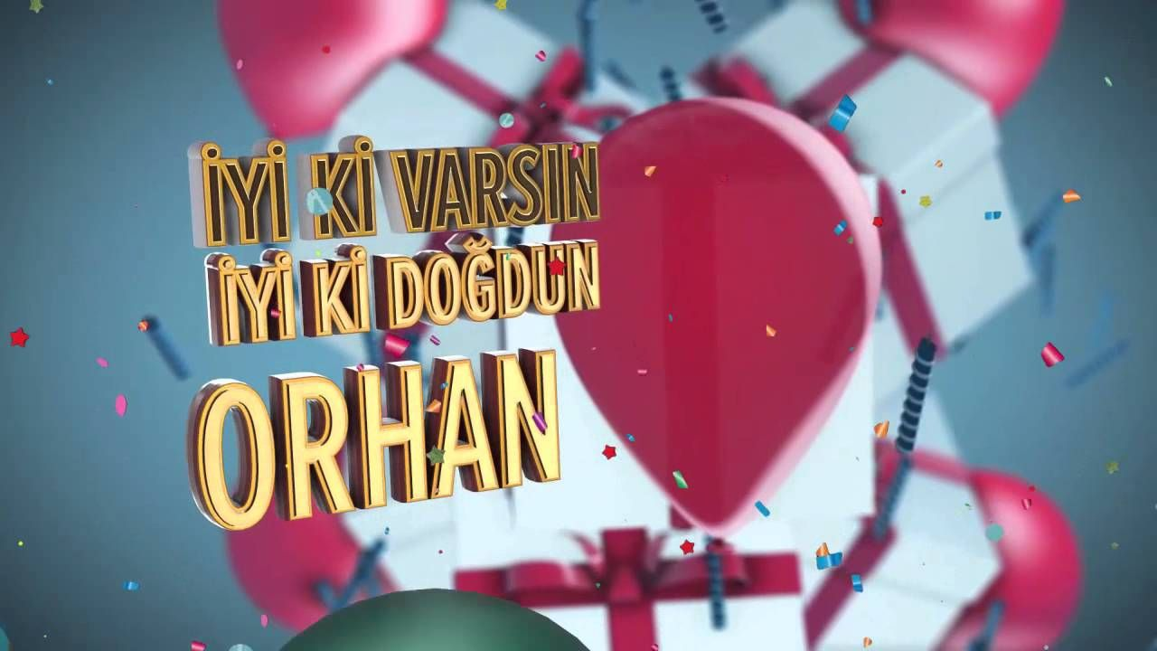 Iyi Ki Dogdun Orhan Isme Ozel Dogum Gunu Sarkisi Youtube Birthday Cake Sparklers Youtube Birthday