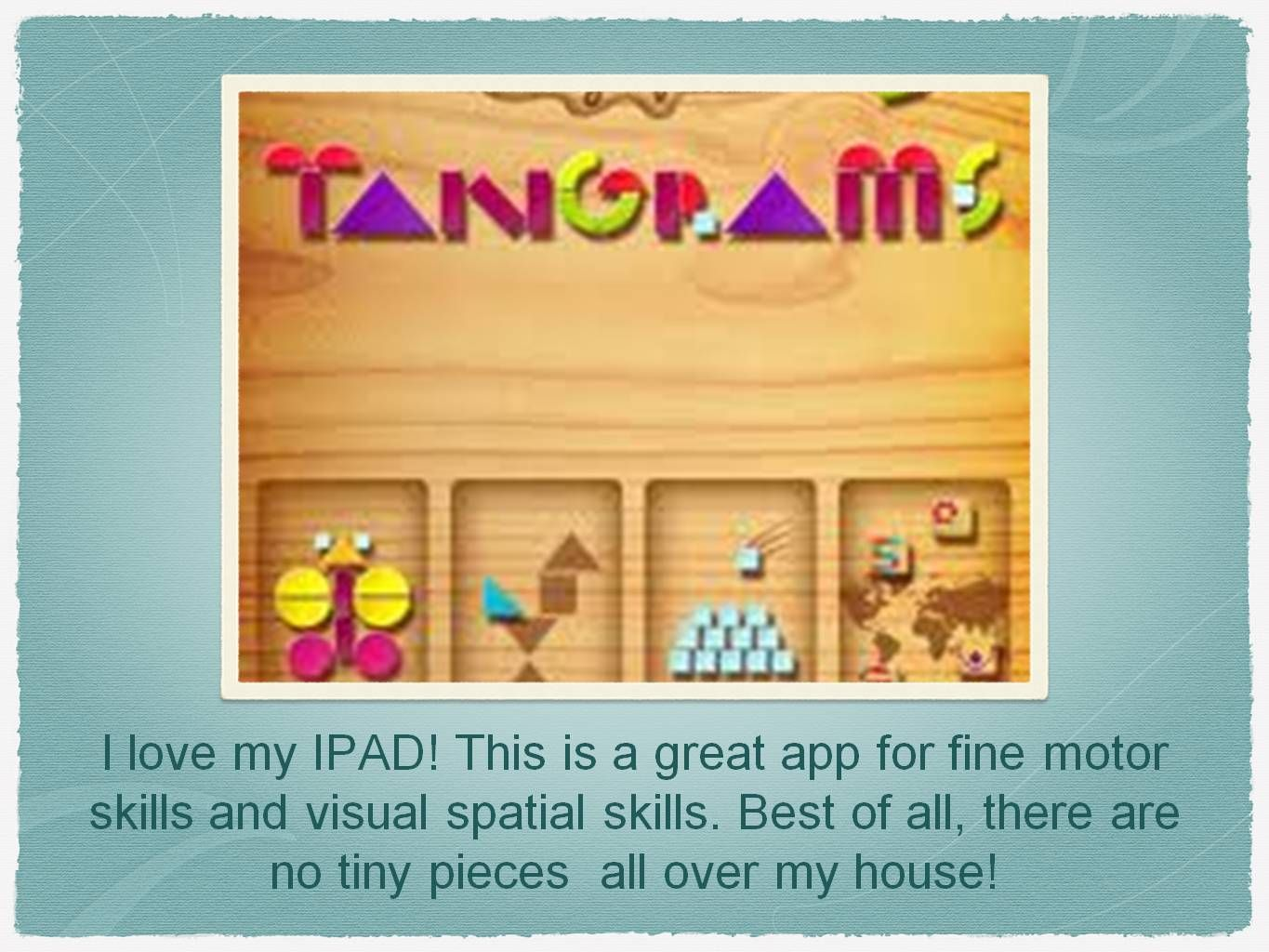 Great App For Fine Motor Skills And Visual Spatial Skills