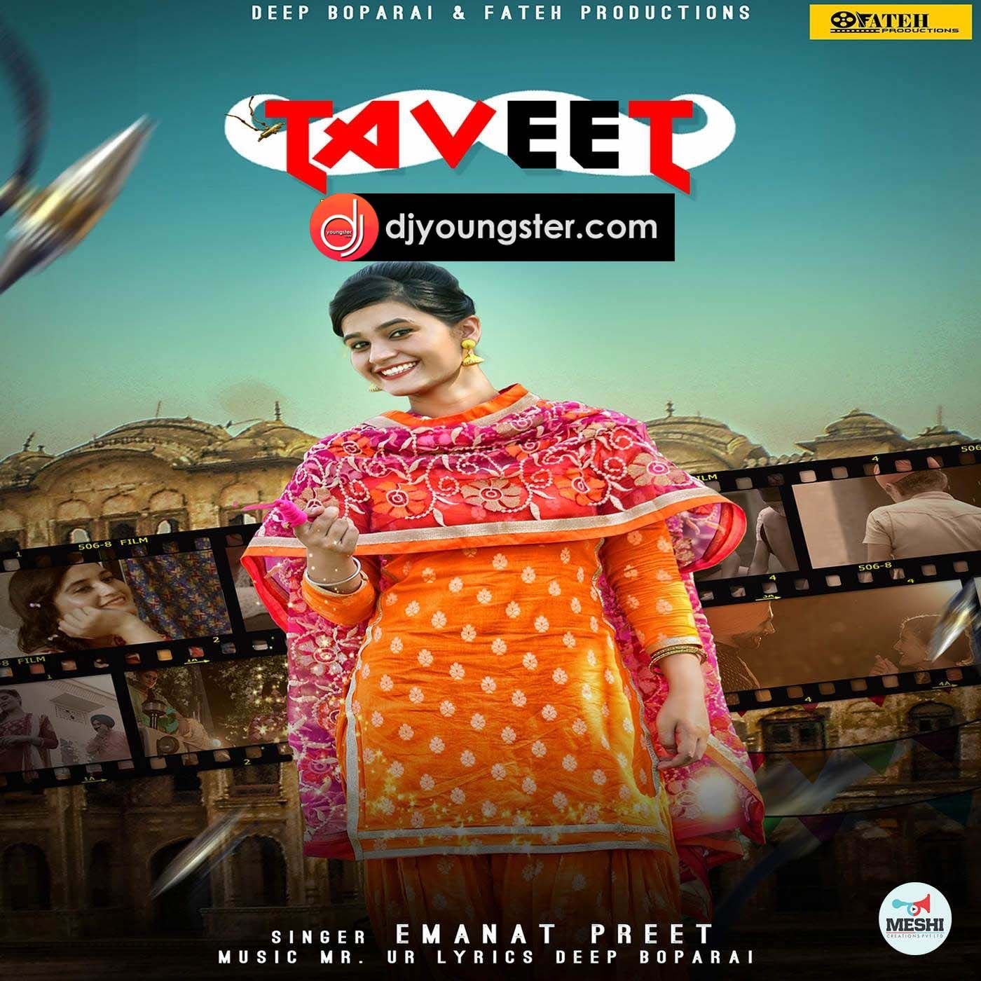 Taveet Emanat Preet Download Mp3 - DjYoungster