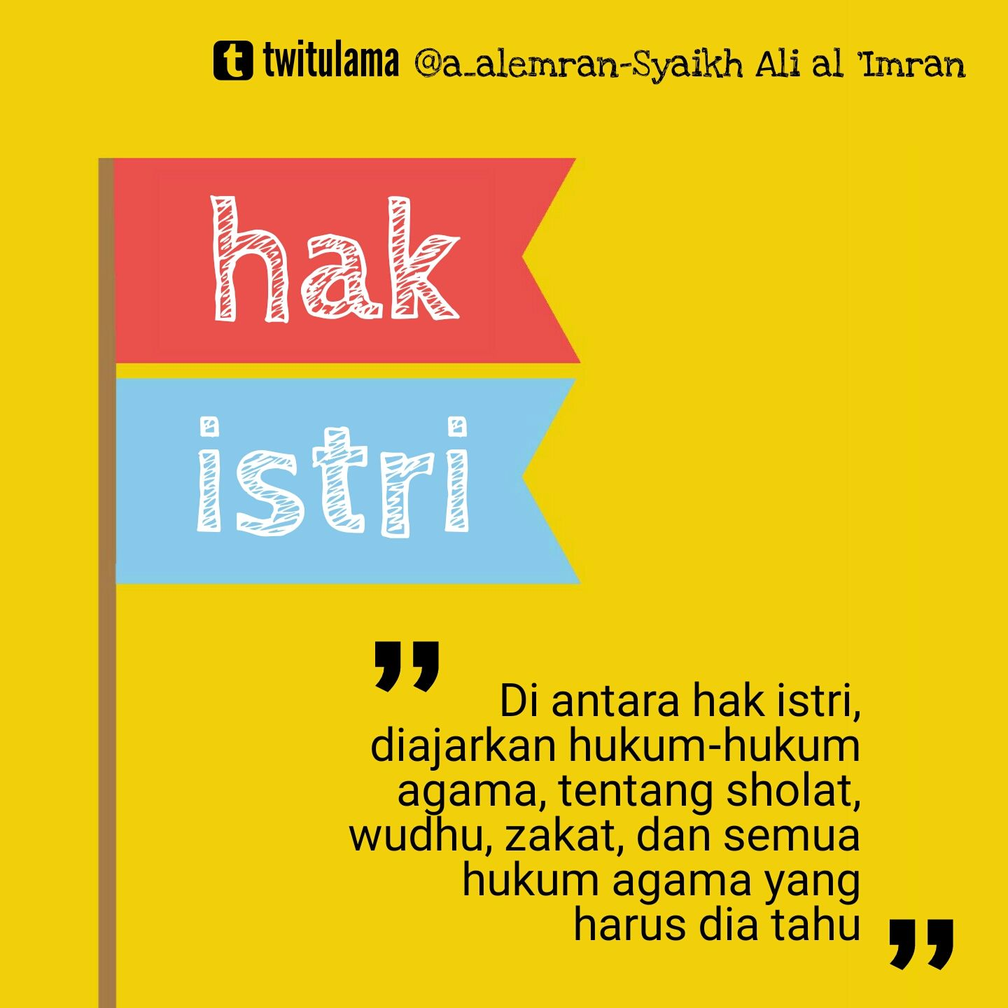 Hak Istritwitulama Islamic Quotes Pinterest