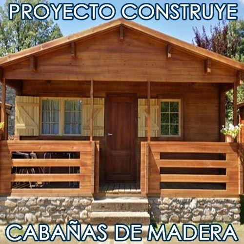 Kit proyecto construye casas caba as madera planos casas vivi pinterest planos madera y - Cabanas de madera economicas ...