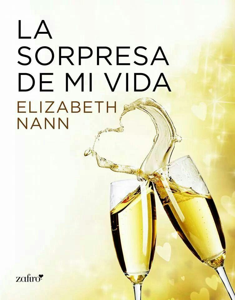 Elisabeth Nann - La sorpresa de mi vida