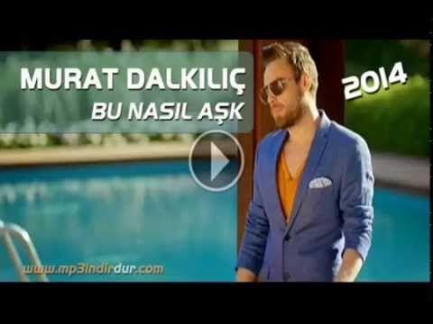 Murat Dalkilic Bu Nasil Ask 2014 Ask Film Nasa