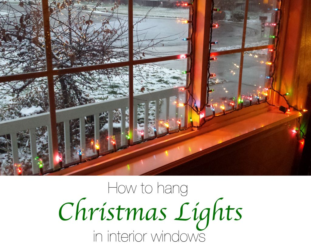 How To Hang Christmas Lights In Interior Windows Hanging Christmas Lights Christmas Window Lights Christmas Lights