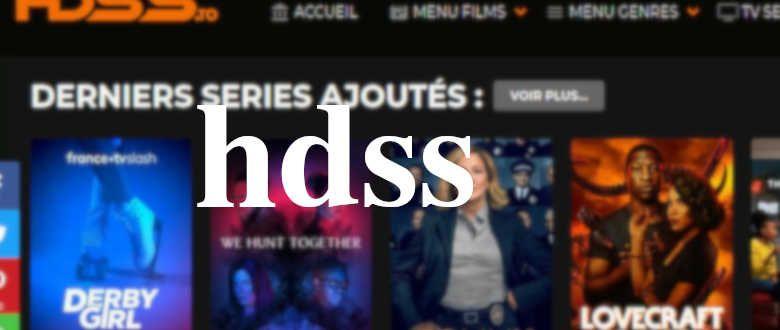 Hdss Tous Les Films Et Series En Streaming Gratuits 2021 Site Streaming Gratuit Streaming Gratuit Film