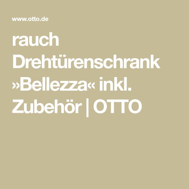 Rauch Drehturenschrank Bellezza Inkl Zubehor Otto In 2020 Drehturenschrank Schubkasteneinsatz Online