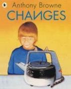 CHANGE , CONNECTION:  Changes by Anthony Browne