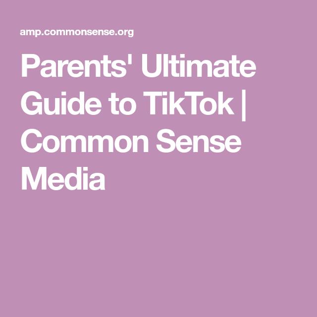 Parents Ultimate Guide To Tiktok Common Sense Media Kid Friendly Movies Popular Music