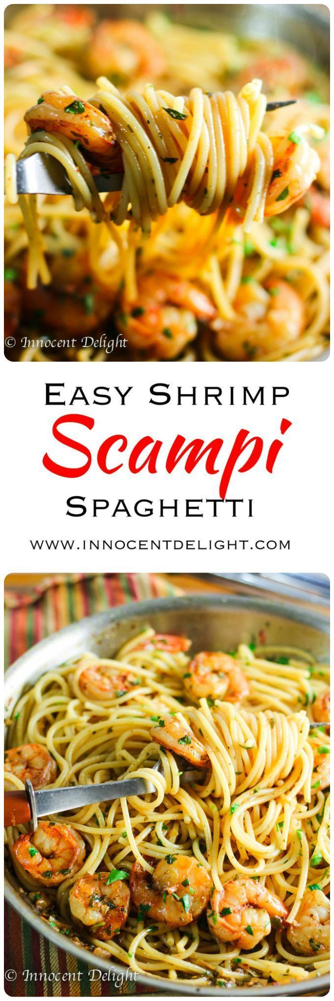 Shrimp Scampi Spaghetti Easy Shrimp Scampi Spaghetti. Perfect and super delicious pasta with shrimp smothered in garlic, butter and parsley for a quick weeknight dinner; ready in just 20 minutes.Easy Shrimp Scampi Spaghetti. Perfect and super delicious pasta with shrimp smothered in garlic, butter and parsley for a quick weeknight dinner; ready in just 20...