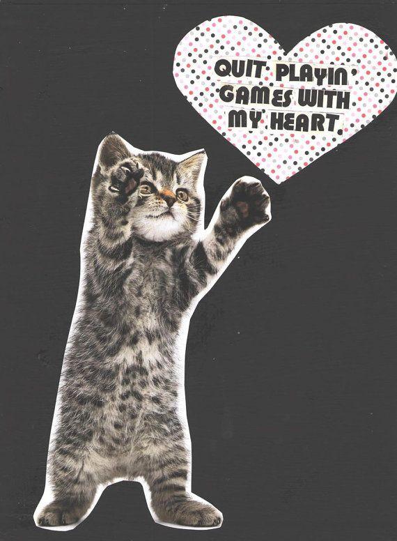 Quit Playing Games With My Heart Cat Art By Theescapistartist 5 00 Cat Art Cat Art Print Kitten Art