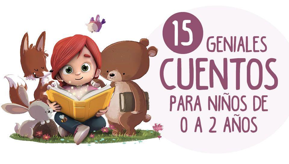 Descarga Ya Estos 15 Fantásticos Cuentos Para Niños De 0 A 2 Años En Formato Pdf Un Cuentos Para Niños Gratis Libros Infantiles Gratis Cuentos Infantiles Pdf