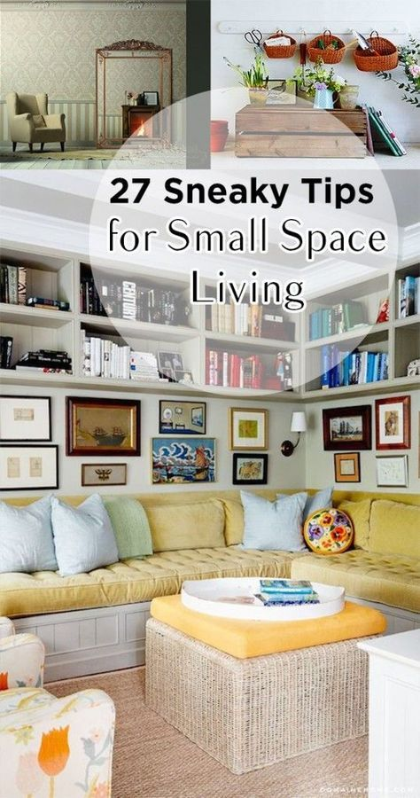 27 Sneaky Tips For Small Space Living  Small Space Living Small Entrancing How To Organize A Small Living Room Review