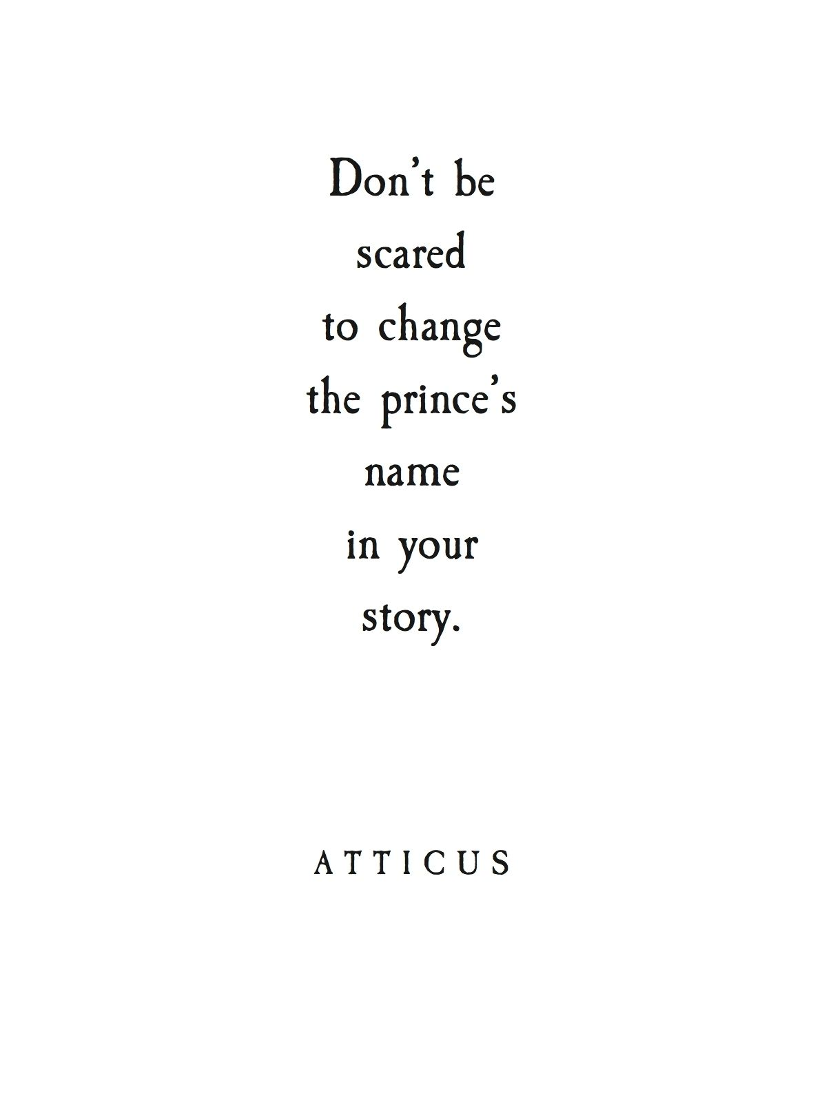 I think we both got to remember that it is OK to change our princes names in our books And as much as we don t wanna change it