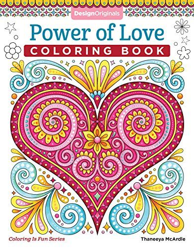 Power Of Love Coloring Book By Thaneeya McArdle A Unity Togetherness And Acceptance
