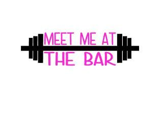 Meet Me At The Bar Workout Vinyl Decal, Water Bottle Decal