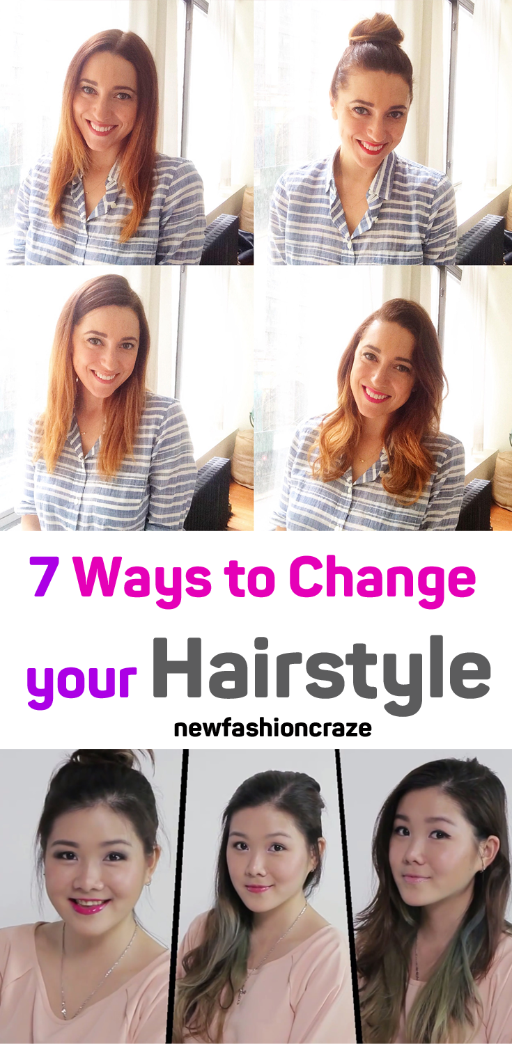 7 Ways to Change your Hairstyle (Photo + Video Tutorial ) | Tips ...