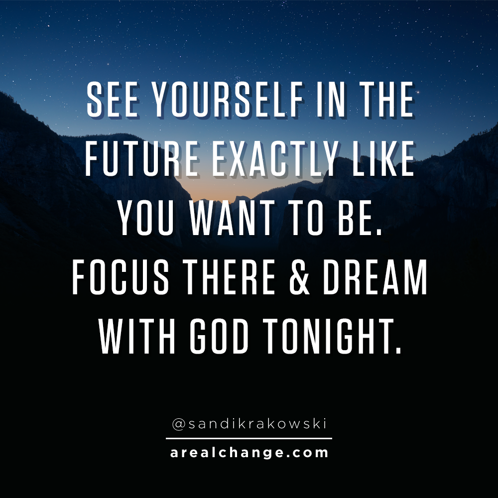 BIG dreams to you tonight! May you see and believe in the impossible!