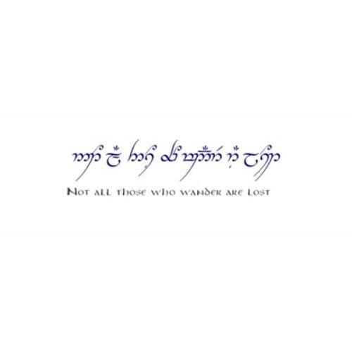 elvish tattoo quotes  Lord Of The Rings     | ~ | Elvish tattoo