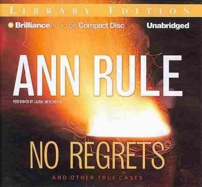 No Regrets: And Other True Cases; Library Edition