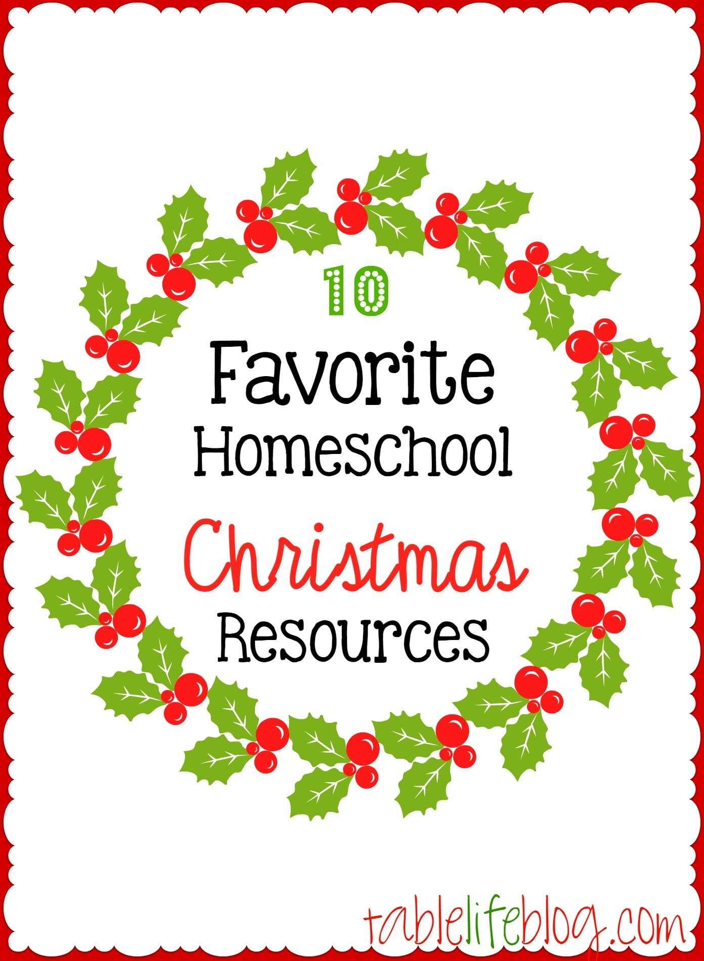 10 Favorite Homeschool Christmas Resources