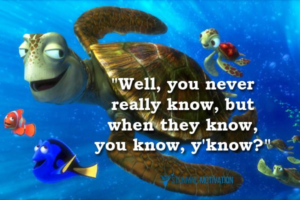 13 Best Finding Nemo And Finding Dory Quotes That Inspire You Dory Quotes Finding Nemo Quotes Nemo Quotes