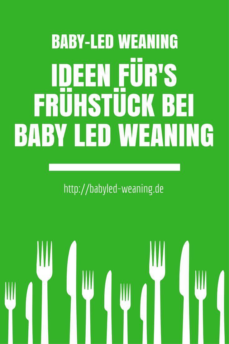Ideen für\'s Frühstück bei Baby Led Weaning | Pinterest | Baby led ...
