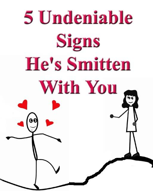 How to tell if a guy is smitten