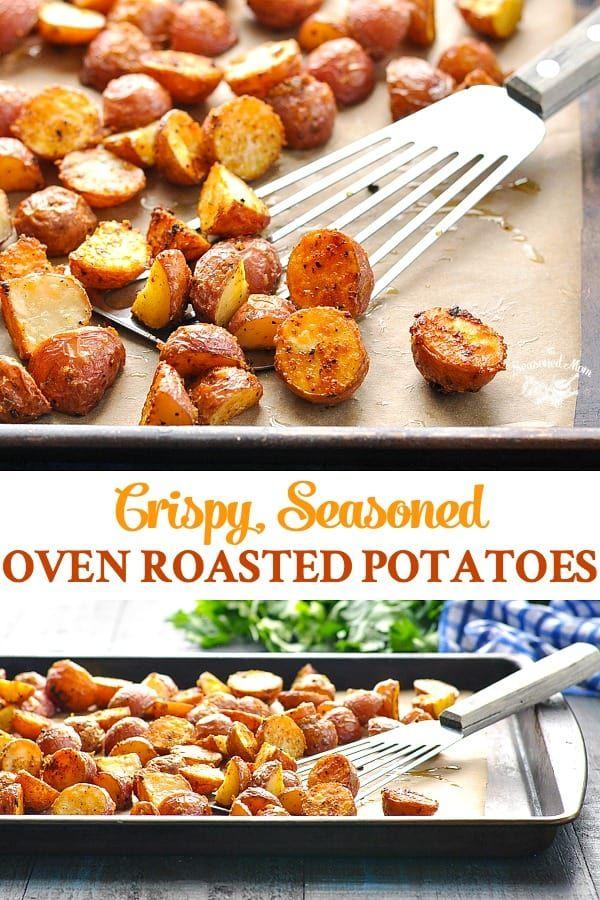 Crispy Seasoned Oven Roasted Potatoes Recipe Easy
