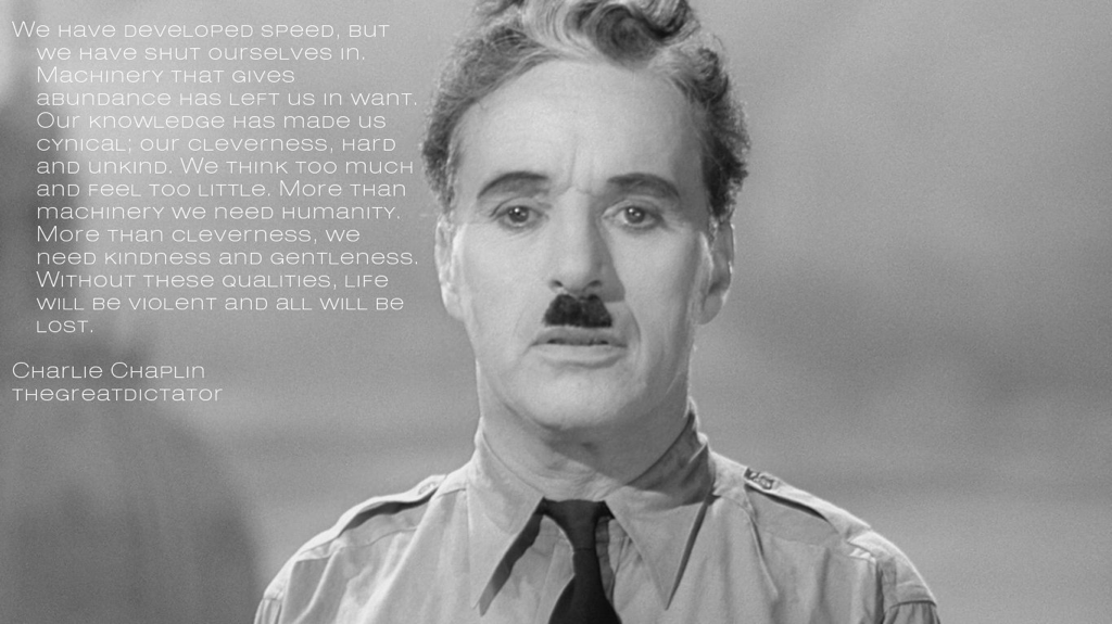 Charlie Chaplin, The Great Dictator Classic movie quotes