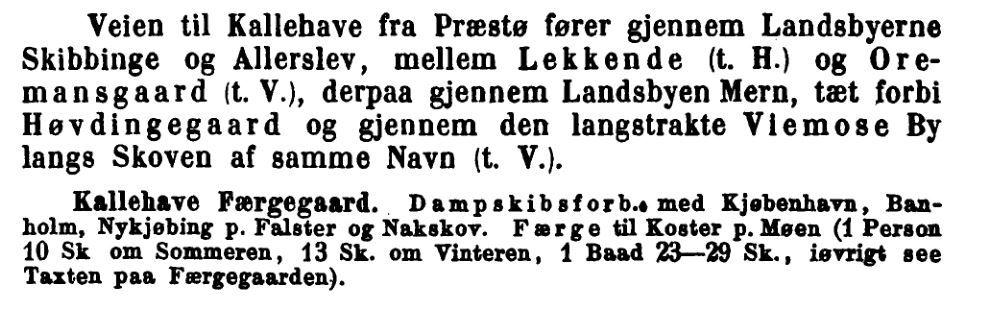 Forbindelser fra Kalvehave. Kilde: Grove, Danmark. Illustreret Reisehaandbog, København 1870.