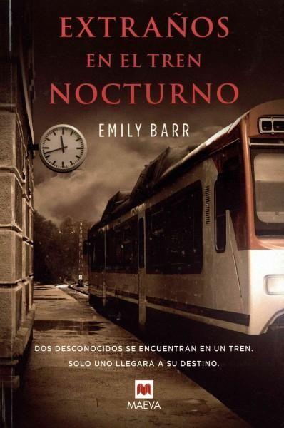 Extranos en el tren nocturno/ Strangers in the