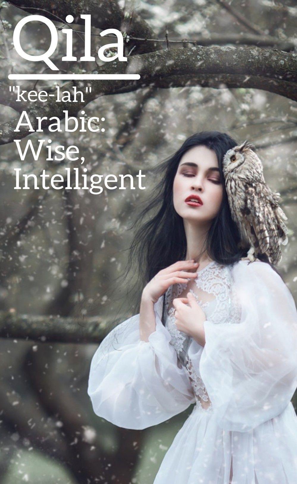 Arabic: Wise, Intelligent   Unknown Baby Names   Pretty