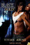 Free Kindle Book -  [Romance][Free] Black Gold (Takhini Wolves, Book 1)