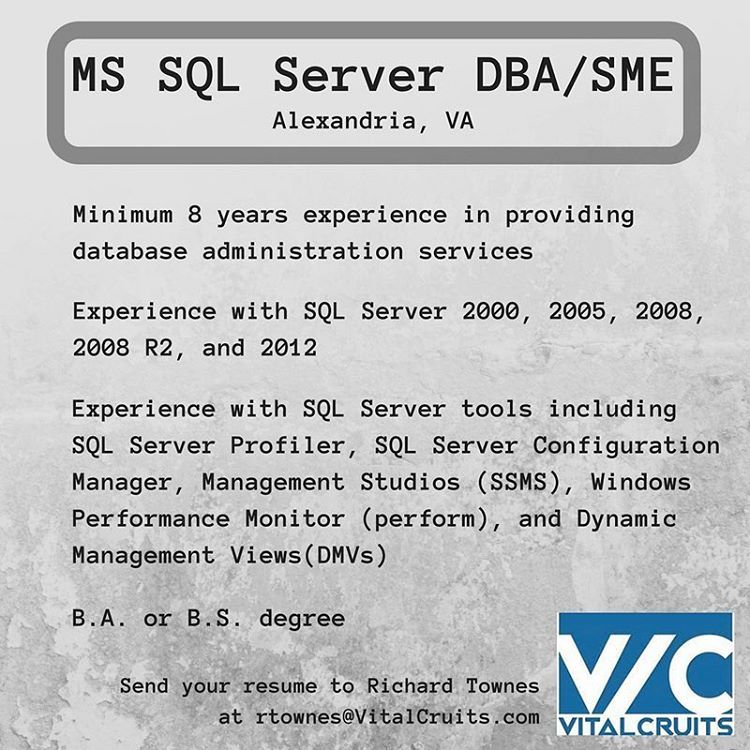 MS SQL Server DBA SME opportunity in Alexandria, VA Email - sql server dba sample resumes
