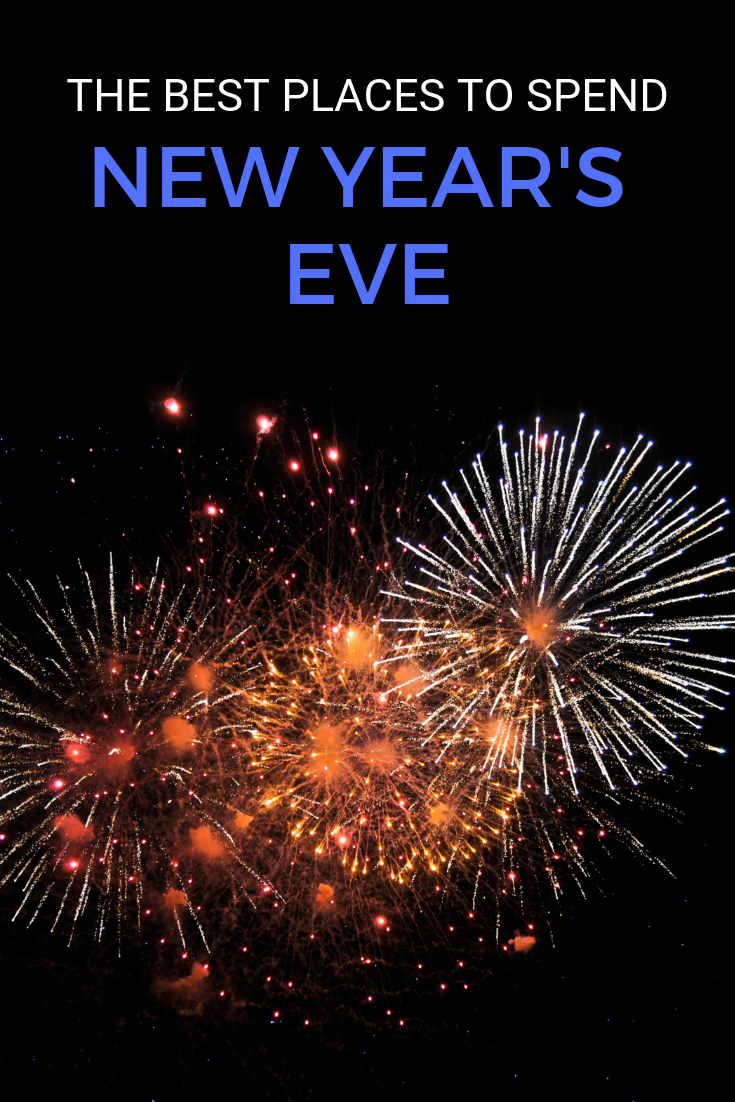 Best Places To Spend New Year S Eve New Years Eve Traveling By