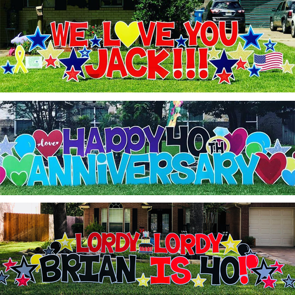 Card My Yard Yard Signs For Any Occassion In Friendswood Pearland Tx Happy Birthday Yard Signs Birthday Yard Signs Happy Birthday Signs