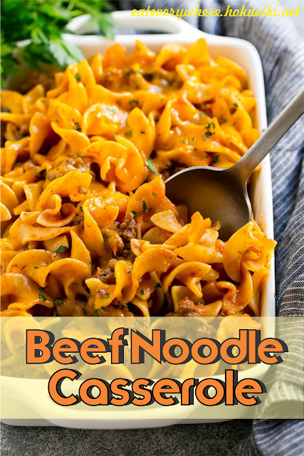beef noodle casserole with images  beef noodle
