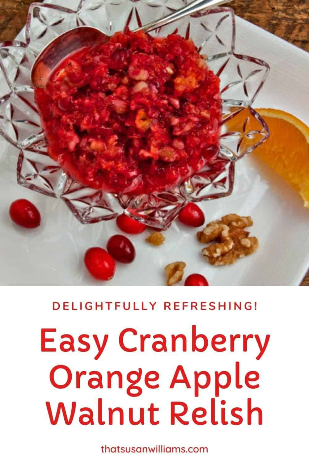 Easy Cranberry Orange Apple Walnut Relish