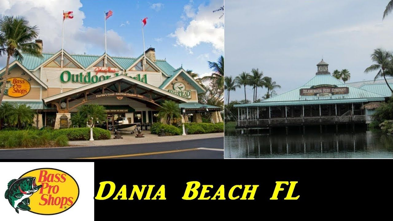 BASS PRO SHOPS OUTDOOR WORLD DANIA BEACH FL Beach