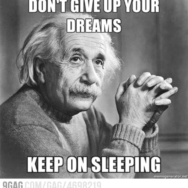 Don't givre up your dreams