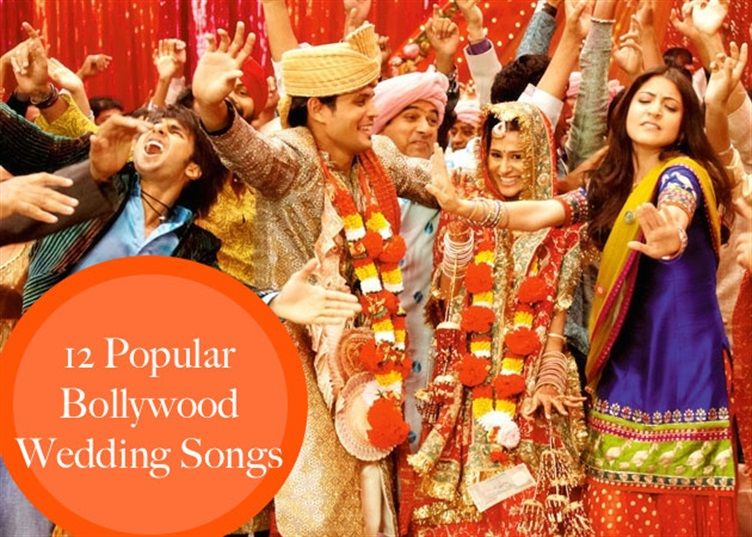 12 Popular Bollywood Wedding Songs To Use At Your
