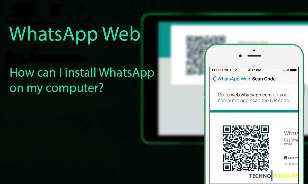 How Can I Install WhatsApp On My Computer?