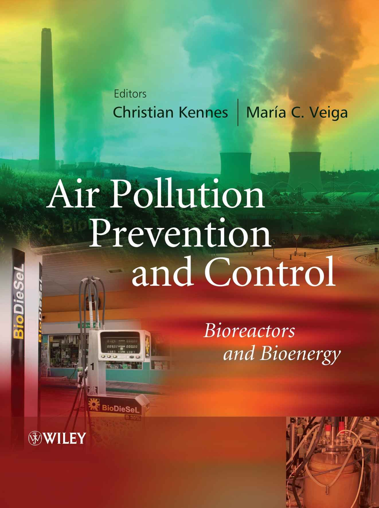 Air Pollution Prevention and Control: Bioreactors and Bioenergy ...